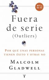 FUERA DE SERIE - OUTLIERS / MALCOLM GLADWELL